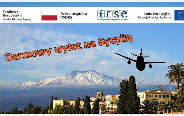 Darmowy wyjazd na Sycylię w ramach programu Erasmus +